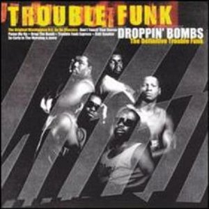 Image for 'Dropping Bombs - the Definitive Trouble Funk (disc 2)'