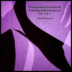 Image for 'Unsurpassed Outtakes & Unfinished Masterpieces, Vol. 3 & 4'