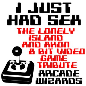 Image for 'I Just Had Sex (The Lonely Island & Akon 8 Bit Video Game Tribute)'