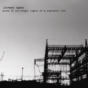 Image for 'Alone in the Bright Lights of a Shattered Life'