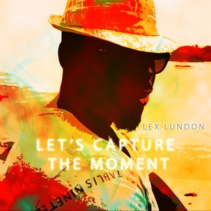 Image for 'Let's Capture The Moment'