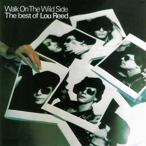 Image for 'Walk on the Wild Side: The Best of Lou Reed'