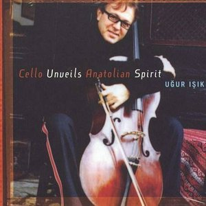 Image for 'Cello Unveils Anatolian Spirit'