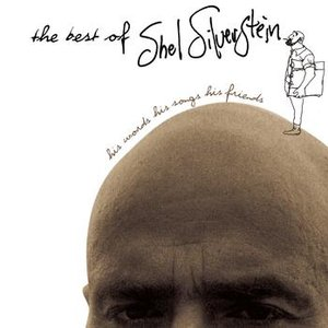 Image for 'The Best Of Shel Silverstein His Words His Songs His Friends'