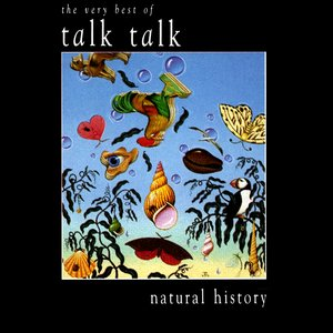 Image for 'Natural History: The Very Best of Talk Talk'