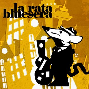 Bild för 'LA RATA BLUESERA'