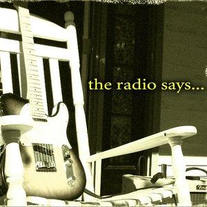 Bild för 'The Radio Says...'