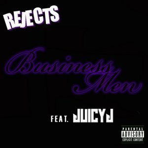 Image for 'Business Men (feat. Juicy J) - Single'
