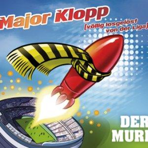 Image for 'Major Klopp (völlig losgelöst von der Liga)'