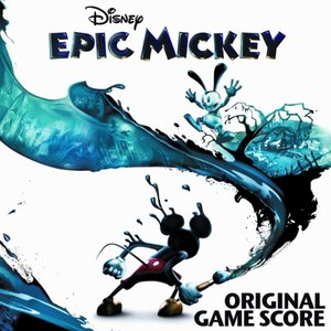 Image for 'Epic Mickey Original Game Score'