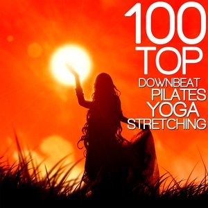 Image for '100 Top Downbeat, Pilates, Yoga, Stretching (Fitness Workout Music)'