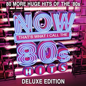 Image for 'NOW That's What I Call 80s Hits (Deluxe Edition)'