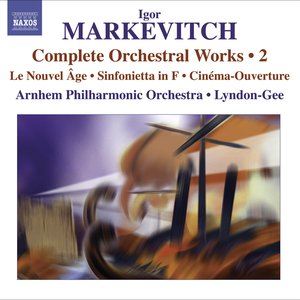 Image for 'Markevitch, I.: Complete Orchestral Works, Vol. 2'