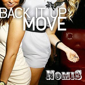 Image for 'Back It Up Move'