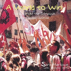 """A World to Win: Songs from the Struggle for Global Justice""的封面"
