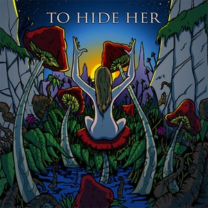 Image for 'To Hide Her'
