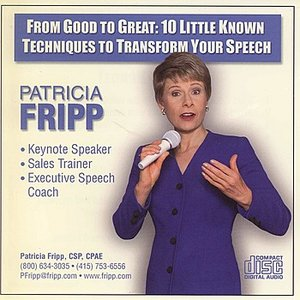 Image for 'From Good to Great: 10 Little Known Techniques to Transform Your Speech'