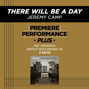 Image for 'There Will Be A Day (Premiere Performance Plus Track)'