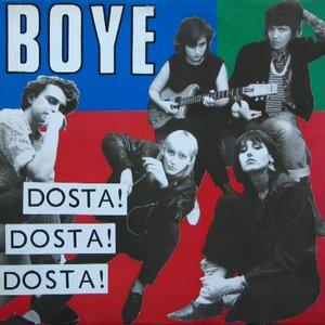 Image for 'Dosta! Dosta! Dosta!'