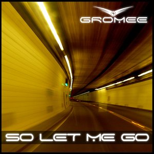 Image for 'So Let Me Go'