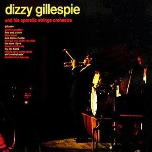 Bild für 'Dizzy Gillespie And His Operatic Strings Ochestra'