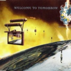 Image for 'Welcome To Tomorrow (Are You Ready?)'