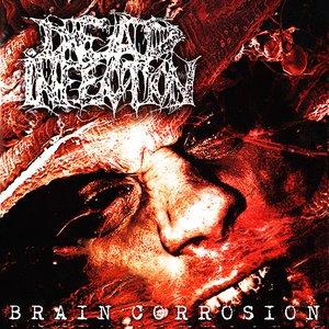 Image for 'Brain Corrosion'