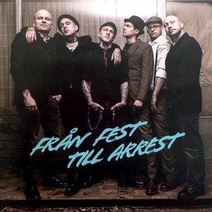 Image for 'Från fest till arrest'