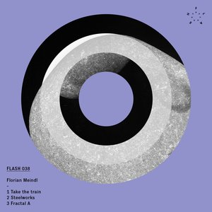 Image for 'Florian Meindl - Take the train EP'