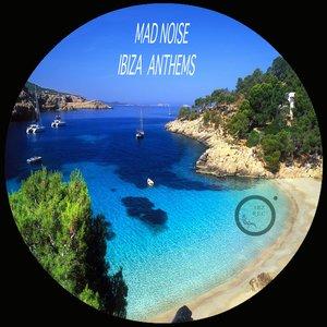 Image for 'Ibiza Anthems'
