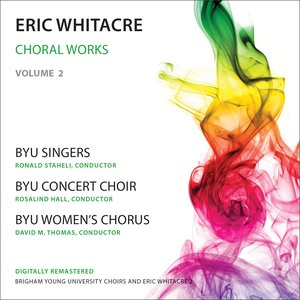 Image for 'Whitacre: Choral Works, Vol. 2'