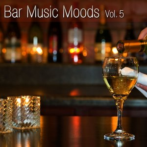 Image for 'Bar Music Moods Vol. 5'