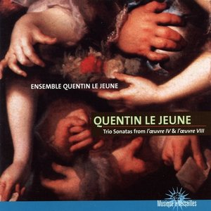 Image for 'Jean Baptiste Quentin Le Jeune, Trio Sonatas from 'L'oeuvre IV & L'oeuvre VII'