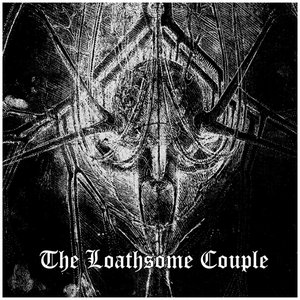 Image for 'The Loathsome Couple'