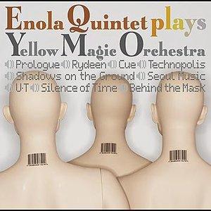 Imagen de 'ENOLA QUINTET PLAYS YWLLOW MAGIC ORCHESTRA'
