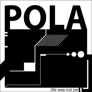 Image for 'This is Pola, and I am I'