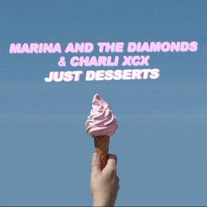 Bild för 'Just Desserts (feat. Charli XCX) - Single'