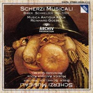 Image for 'Biber / Schmelzer / Walther: Scherzi Musicali'