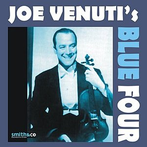 Image for 'Joe Venuti's Blue Four'