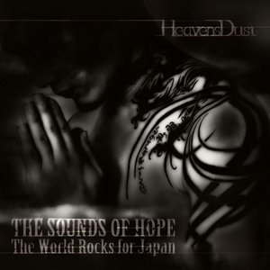 Image for 'The Sounds of Hope : The World Rocks for Japan'