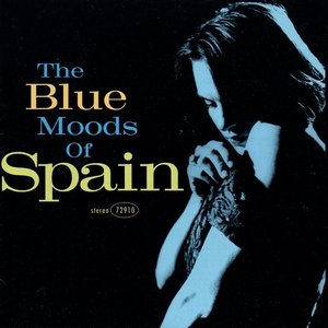 Image for 'The Blue Moods of Spain'