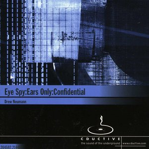 Image for 'Eye Spy: Ears Only: Confidential (disc 2)'