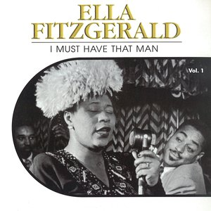 Image for 'I Must Have That Man, Vol. 1'