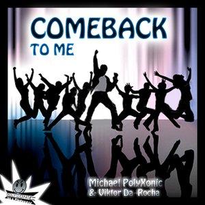 Bild för 'polyXonic - Come Back To Me - Original Mix'