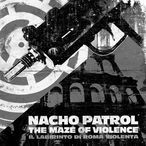 Image for 'The Maze Of Violence (Il Labirinto Di Roma Violenta)'