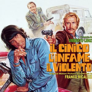Bild für 'Il cinico, l'infame, il violento'