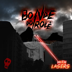 Image for 'Bonde Do Role with Lasers'