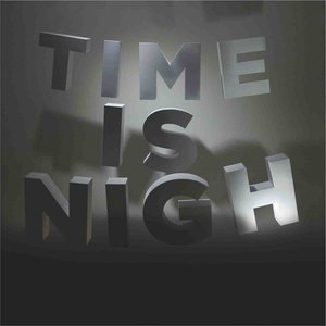 Image for 'Time Is Nigh'