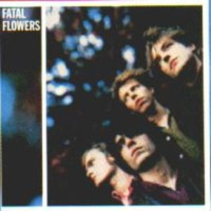 Immagine per 'Fatal Flowers / Younger Days'