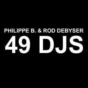 """49 DJS (feat. Rod Debyser)""的封面"